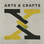 Arts & Crafts: X von Various Artists