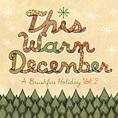 This Warm December, A Brushfire Holiday Vol. 2 de Various Artists