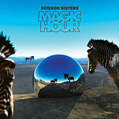 Magic Hour by Scissor Sisters