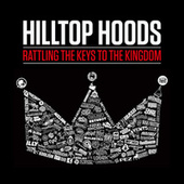 Rattling The Keys To The Kingdom von Hilltop Hoods