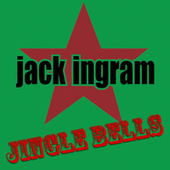 Jingle Bells by Jack Ingram