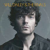 Will Dailey & The Rivals by Will Dailey