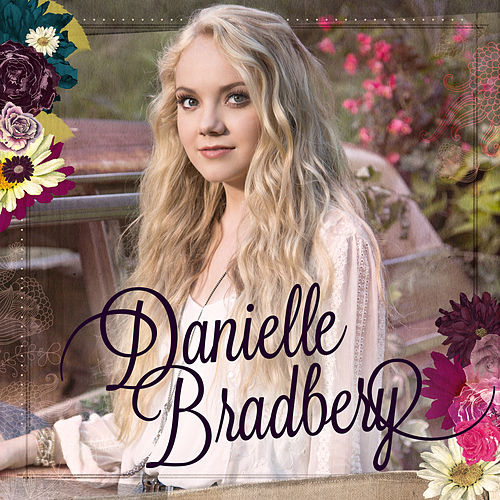 Danielle Bradbery by Danielle Bradbery