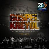 20 Tan Lwanj Pou Bondyé (1995 - 2015) de Gospel Kreyol