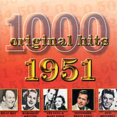 1000 Original Hits 1951 by Various Artists