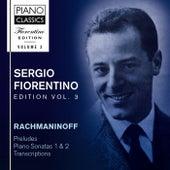 Fiorentino Edition, Vol. 3: Rachmaninoff: Preludes, Piano Sonatas 1 & 2, Transcriptions di Sergio Fiorentino