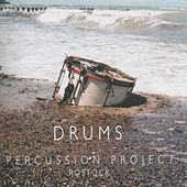Drums: Percussion Project by Percussion Project