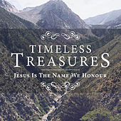 Timeless Treasures - Jesus Is The Name We Honour by Elevation