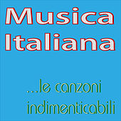 Musica Italiana...le canzoni indimenticabili by Various Artists
