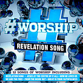 #Worship: Revelation Song by Elevation