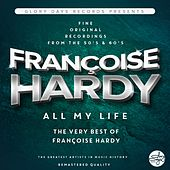 All My Life (The Very Best Of Françoise Hardy) de Francoise Hardy