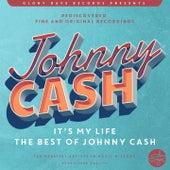 It´s My Life (The Best Of Johnny Cash) von Johnny Cash