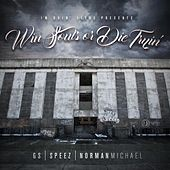 IDJ Presents: Win Souls or Die Tryin by Various Artists