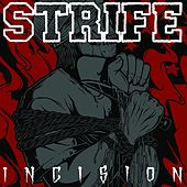 Incision by Strife