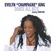 Dance All Nite de Evelyn Champagne King