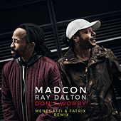 Don't Worry (feat. Ray Dalton) (Menegatti & Fatrix Remix- Extended) de Madcon