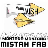 Your Wish - Single by Mistah F.A.B.