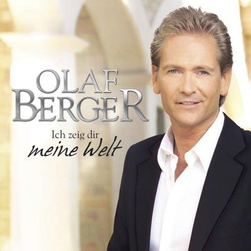 Ich zeig Dir meine Welt von Olaf Berger
