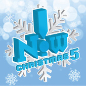 Now! Christmas 5 by Various Artists