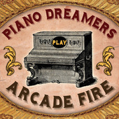 Piano Dreamers Play Arcade Fire de Piano Dreamers