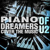 Piano Dreamers Cover the Music of U2 by Piano Dreamers
