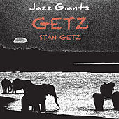 Jazz Giants Getz by Stan Getz
