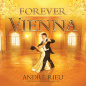 Forever Vienna (standard mirror) by André Rieu