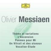 Messiaen - Thème Et Variations / L'Ascension / Poèmes Pour Mi / Un Vitrail Et Des Oiseaux von Various Artists