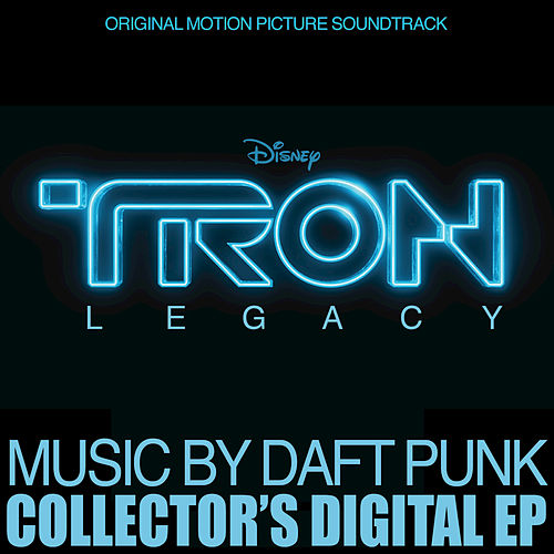 TRON: Legacy Collector's Digital EP by Daft Punk