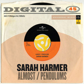 Almost / Pendulums by Sarah Harmer