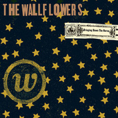Bringing Down The Horse by The Wallflowers