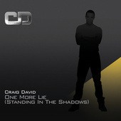 One More Lie (Standing In The Shadows) de Craig David