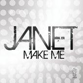 Make Me by Janet Jackson