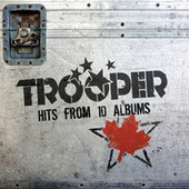 Hits From 10 Albums by Trooper