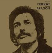 Ferrat Chante Aragon de Jean Ferrat