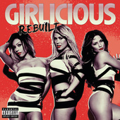 Rebuilt (Deluxe Version) by Girlicious