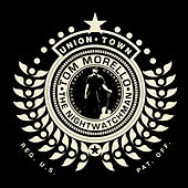 Union Town (EP) by Tom Morello - The Nightwatchman