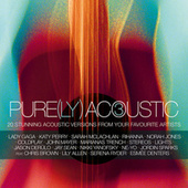Pure(ly) Acoustic 3 by Various Artists