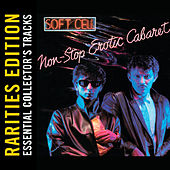 Non-Stop Erotic Cabaret (Rarities Edition) by Soft Cell