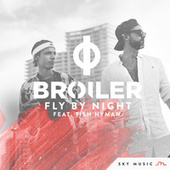 Fly By Night by Broiler
