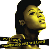 Travelling Like The Light de V.V. Brown