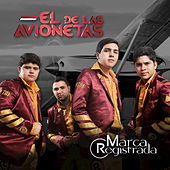 El de las Avionetas - Single by Marca Registrada