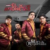 El de las Avionetas - Single de Marca Registrada