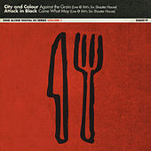Dine Alone, Vol. 1 by City And Colour