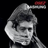 Osez Bashung by Alain Bashung