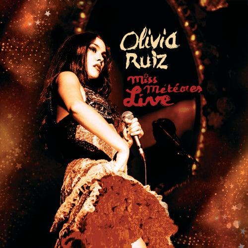 Miss Météores Live de Olivia Ruiz