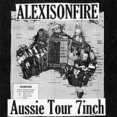 Aussie Tour 7inch by Alexisonfire