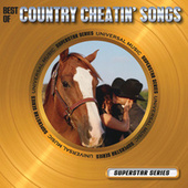 Best Of Country Cheatin' Songs - Superstar Series by Various Artists