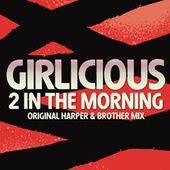 2 In The Morning (Harper & Brother Mix) by Girlicious