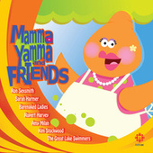 Mamma Yamma & Friends - Kids' CBC by Various Artists